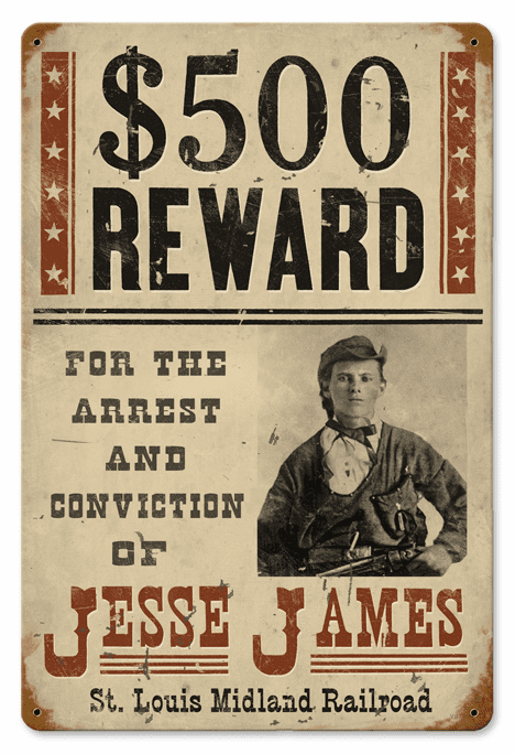 Wanted Reward Sign - Jesse James Wanted Poster