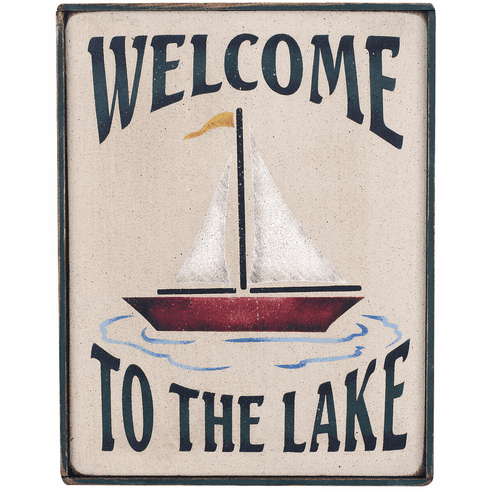 Welcome To The Lake - Lodge Decor