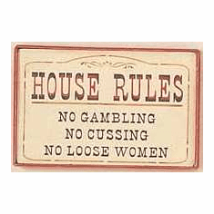 Western Sign - House Rules