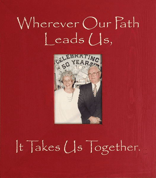 Wherever Our Path Leads Us - It Takes Us Together Frame