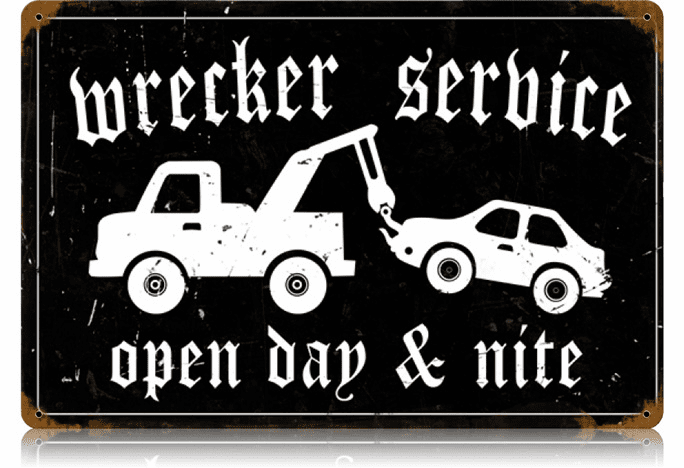 Wrecker Service Sign - Ad Sign