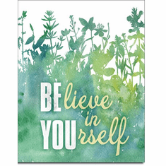 Believe In Yourself  Tin Signs