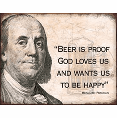 Ben Franklin - Beer Tin Signs