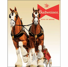 Bud Clydesdale Team Tin Signs