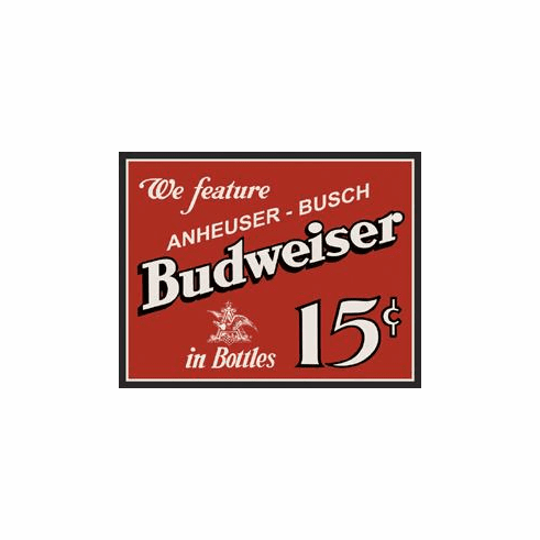 Budweiser 15 Cents Tin Sign