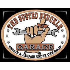 Busted Knuckle Garage Tin Signs