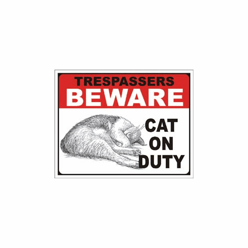 Cat on Duty Tin Signs