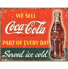 COKE - Part of Every Day Tin Signs