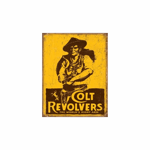 COLT - World's Right Arm Tin Signs