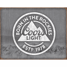 Coors Light - Born In Tin Signs