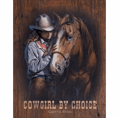 Cowgirl by Choice Tin Signs