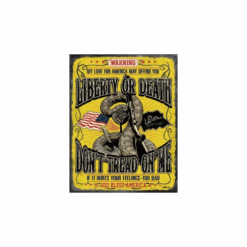 Don't Tread On Me - Warning Tin Signs