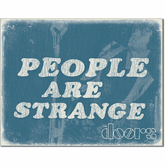DOORS - People are Strange Tin Signs