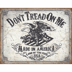 DTOM - Land of the Free Tin Signs