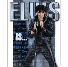 Elvis Is Tin Sign