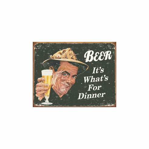 Ephemera - Beer for Dinner Tin Sign