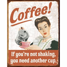 Ephemera - Coffee Shaking Tin Sign