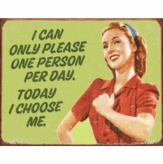 Ephemera - I Choose Me Tin Sign