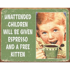 Ephemera - Unattended ChildrenTin Sign