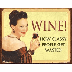 Ephemera - Wine - For Classy People Tin Sign