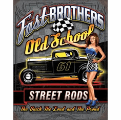 Fast Brothers Tin Signs