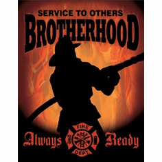 Firemen - Brotherhood Tin Signs