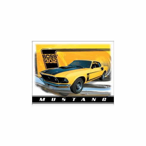 Ford Mustang Boss 302 Tin Signs