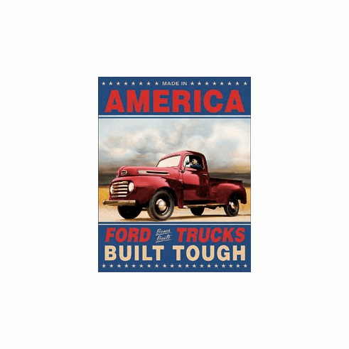Ford Trucks Built Tough Tin Signs