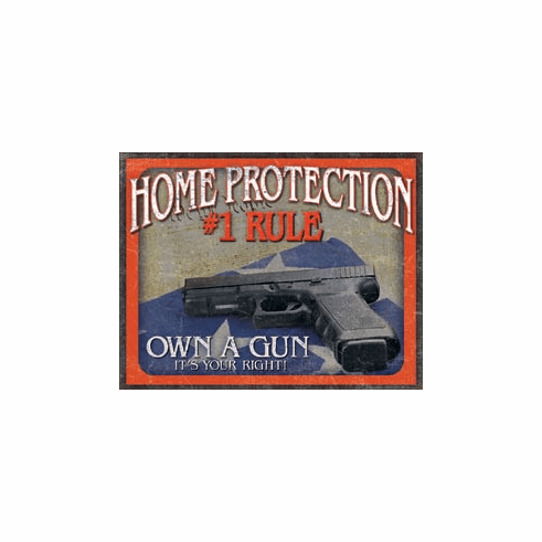 Home Protection - #1 Rule Tin Signs