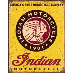 Indian Motorcycles Since 1901 Tin Signs