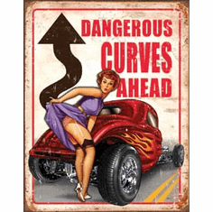 Legends - Dangerous Curves Tin Signs