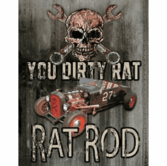 Legends - Dirty Rat Tin Signs