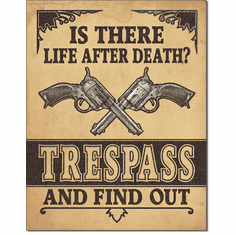 Life After Death? Tin Signs