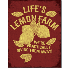 Life's Lemon Farm Tin Signs