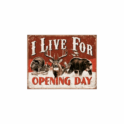 Live For Opening Day Tin Signs
