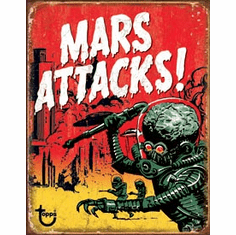 Mars Attacks Tin Signs