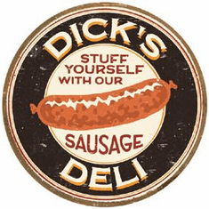 Moore - Dick's Sausage Tin Sign