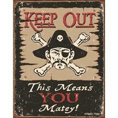 Moore - Keep Out Matey Tin Sign