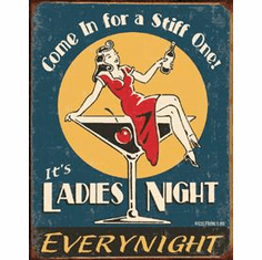 Moore - Ladies Night Tin Sign
