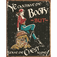 Moore - Me Booty Tin Sign