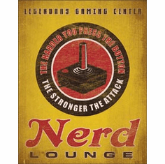 Nerd Lounge Tin Signs