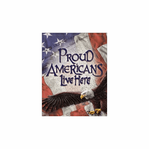 Proud Americans Tin Signs
