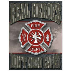 Real Heroes - Firemen Tin Signs