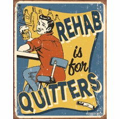 Schonberg - Rehab Tin Sign