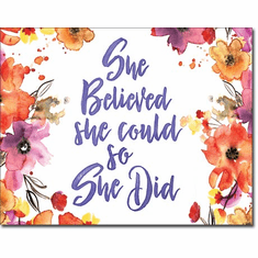 She Believed - So She Did Tin Signs
