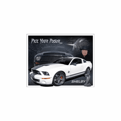 Shelby Mustang - You Pick Tin Signs