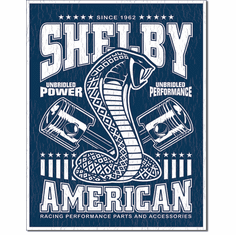 Shelby - Unbridled Tin Signs