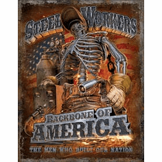 Steel Workers - Backbone Tin Signs