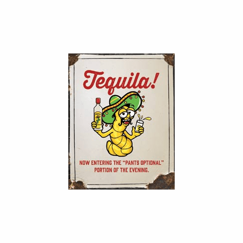 Tequila - Pants Optional Tin Signs