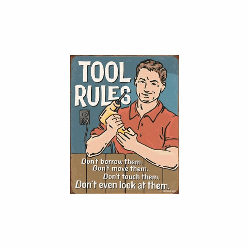 Tool Rules Tin Signs